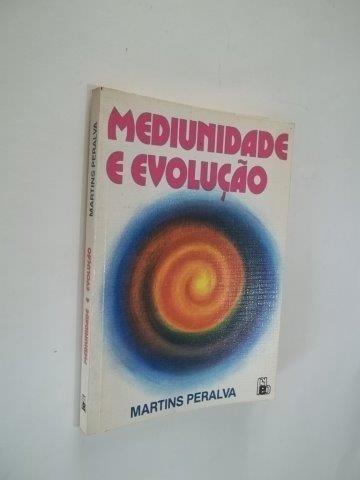 * Mediunidade E Evolução - Martins Peralta - Livro