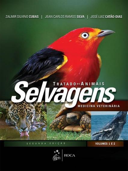 Tratado De Animais Selvagens - Medicina Veterinaria - 02 Vol