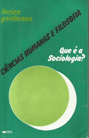 Ciências Humanas E Filosofia: Que É A Sociologia? Lucien