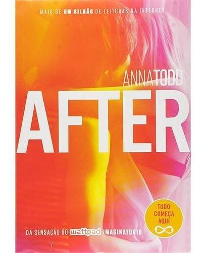 Livro After Volume 1 - Tudo Começa Aqui - Anna Todd