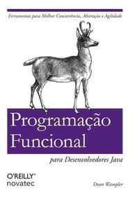Livro Programação Funcional Para Desenvolvedores Java