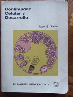 Ralph E. Alston - Continuidad Celular Y Desarrollo