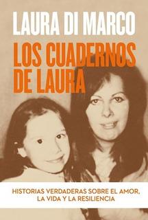 Cuadernos De Laura (coleccion Obras Diversas) - Di Marco La