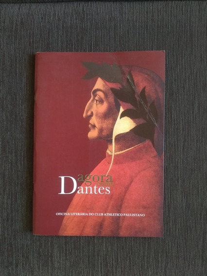 Agora Como Dantes - Homenagem A Dante Alighieri