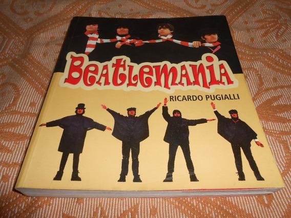 Livro Beatlemania. Ed Ediouro. Ricardo Pugialli