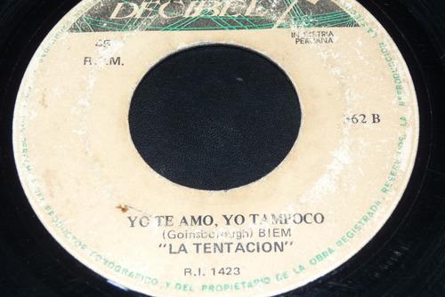 Jch La Tentacion Yo Te Amo Yo Tampoco I La Amo 45 Rpm Rock Mercado Libre
