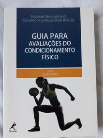 Guia Para Avaliações Do Condicionamento Físico - 1ª Edição