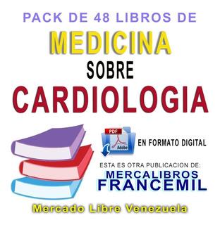 Pack De 48 Libros Digitales De Medicina En Cardiologia Pdf