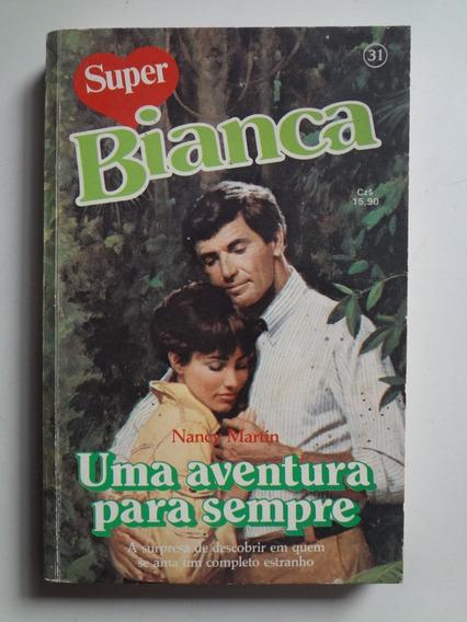 Livro Super Bianca Uma Aventura Para Sempre Nancy Martin