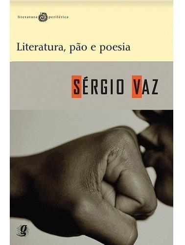 Livro Literatura, Pão Poesia - Sérgio Vaz - Poesia Cooperifa