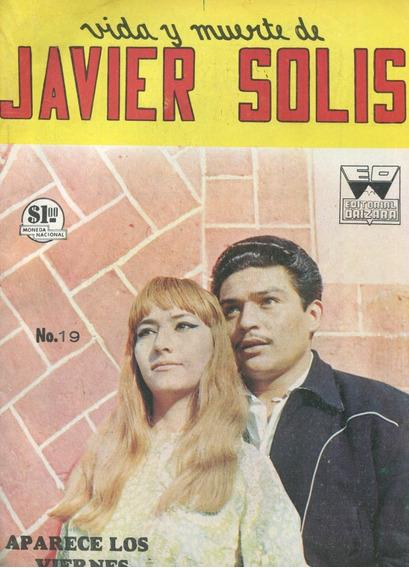 Vida Y Muerte De Javier Solis. Fotonovela De 1966