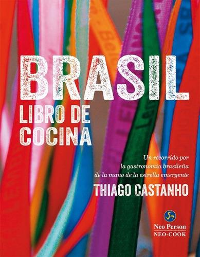 Brasil Libro De Cocina - Td, Bianchi, Neo Person
