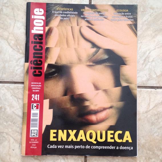 Revista Ciência Hoje Set/2007 241 Enxaqueca Urânio Ecologia