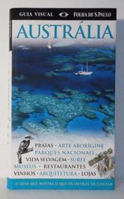 Livro Austrália - Guia Visual Folha De São Paulo - 2010
