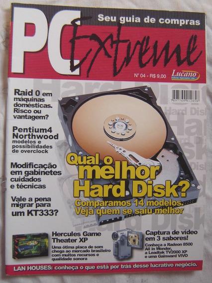 Revista Pc Extreme Nº4 - Qual Melhor Hard Disk?
