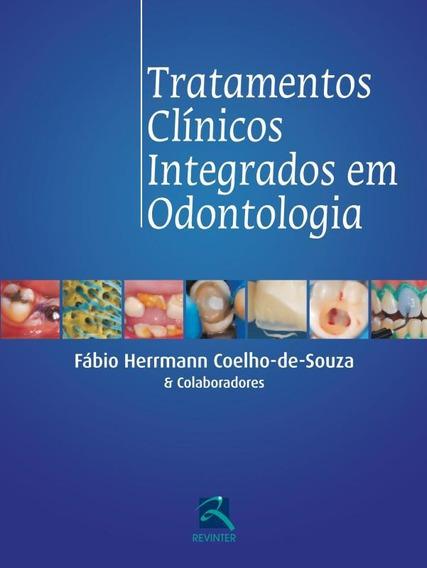 Tratamentos Clínicos Integrados Em Odontologia