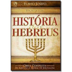 História Dos Hebreus-edição Luxo