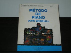 Método De Piano John Brimhall - Livro 1