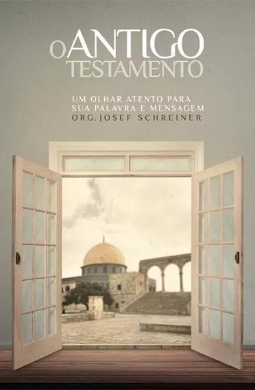 Livro O Antigo Testamento - Josef Schreiner