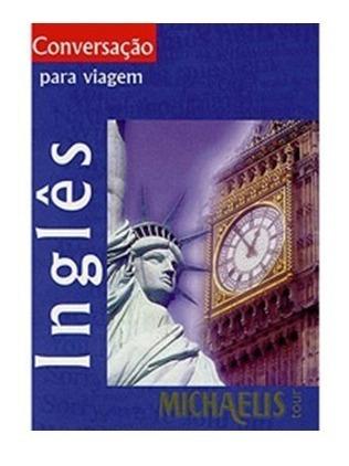 Livro Conversação Para Viagem - Inglês - Michaelis