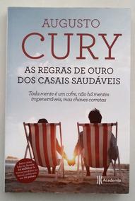 As Regras De Ouro Para Casais Saudáveis - Augusto Cury