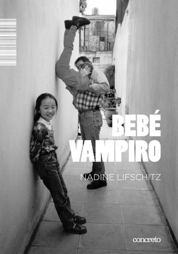 Imagen 1 de 3 de Bebé Vampiro - Nadine Lifschitz
