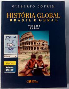História Global Brasil E Geral Volume Único Ensino Médio