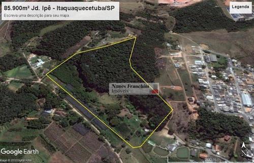 Terreno À Venda, 85900 M² Por R$ 10.600.000,00 - Jardim Ipê - Itaquaquecetuba/sp - Te0057