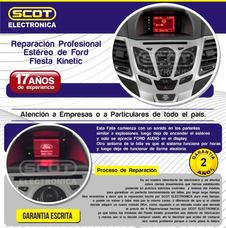 Reparación Falla Estereo Ford Fiesta Kinetic Garantia 2 Años