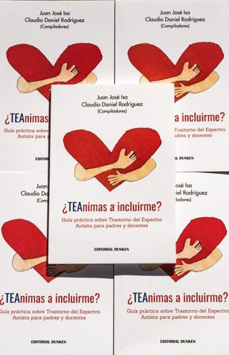 Libro Teanimas A Incluirme - J. Isa Y C. Rodríguez