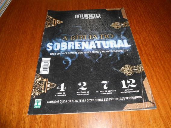 Revista Mundo Estranho: A Biblia Do Sobrenatural.