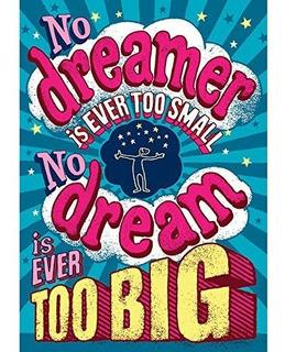 Scholastic Classroom Resources No Dreamer Is Ever Pop Chart