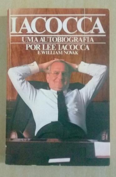 Iacocca Uma Autobiografia - Lee Iacocca E William Novak
