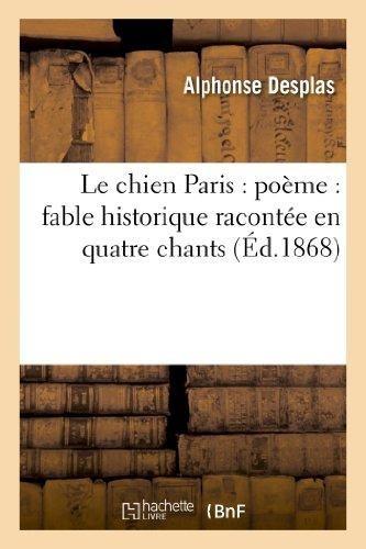 Le Chien Paris Poï½me Fable Historique Racontï½e En Qua