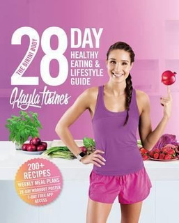 The Bikini Body 28-day Healthy Eating & Lifestyle Guide -...