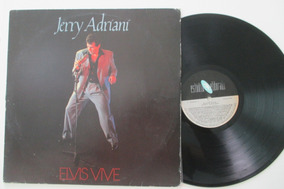 Lp Jerry Adriani Elvis Vive, Capa E Disco Ótimos.