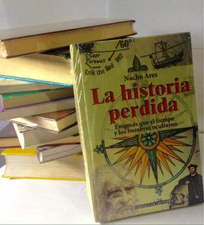 Libro La Historia Perdida De Nacho Ares