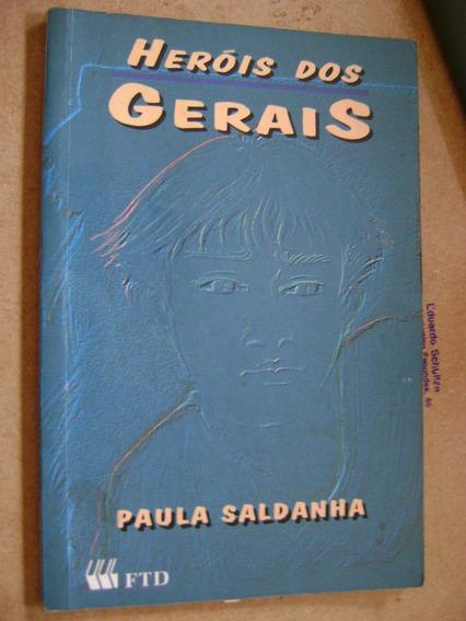 Heróis Dos Gerais Paula Saldanha 198