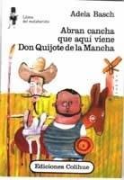 Abran Cancha Que Aquí Viene Don Quijote De La Mancha - Basch