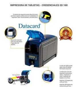 Impresora Tarjetas Datacard Sd160 + Ribbon Color + 200 Tarj