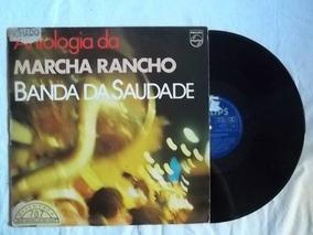 Lp Vinil - Marcha Rancho Banda Da Saudade - Conjunto Mpb