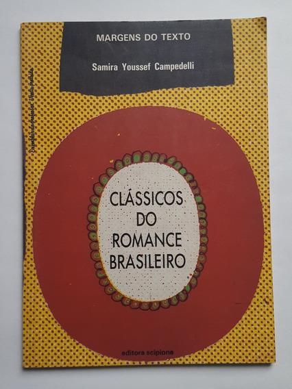 Livro Clássicos Do Romance Brasileiro - Margens Do Texto