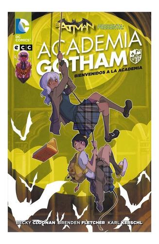 Batman Presenta: Academia Gotham - Bienvenidos A La Academia