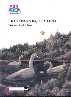 Col. Tres Gatos Locos - Tres Cisnes Bajo La Luna - Huidobro