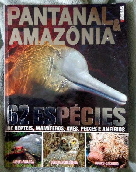 Revista Pantanal & Amazônia 62 Espécies Animais