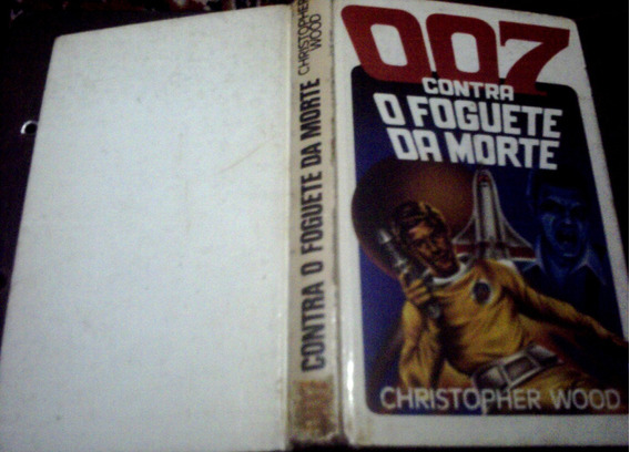 007 Contra O Foguete Da Morte, De Christopher Wood