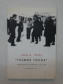 Fuimos Todos - Juan B. Yofre - Formato Grande