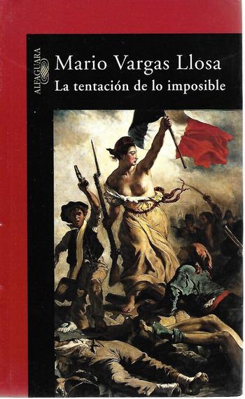 La Tentación De Lo Imposible - Vargas [lea]