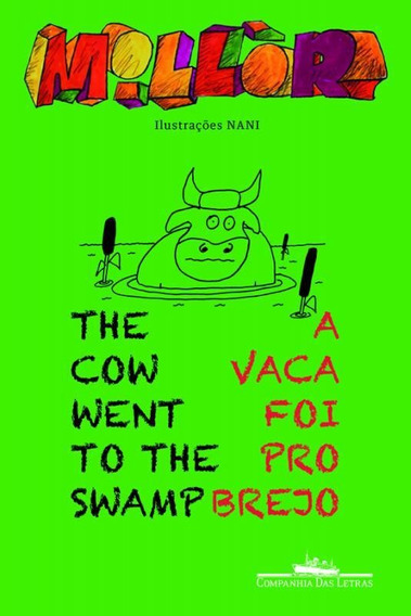 The Cow Went To The Swamp - A Vaca Foi Pro Brejo