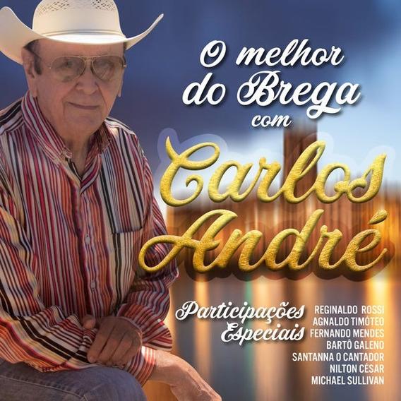 Carlos Andre O Melhor Do Brega Cd